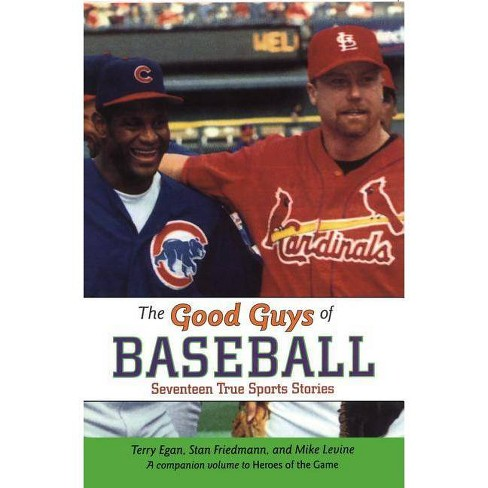 Good Guys of Baseball - by  Terry Egan (Paperback) - image 1 of 1