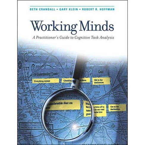 Working Minds - (Mit Press) by  Beth Crandall & Gary A Klein & Robert R Hoffman (Paperback) - image 1 of 1