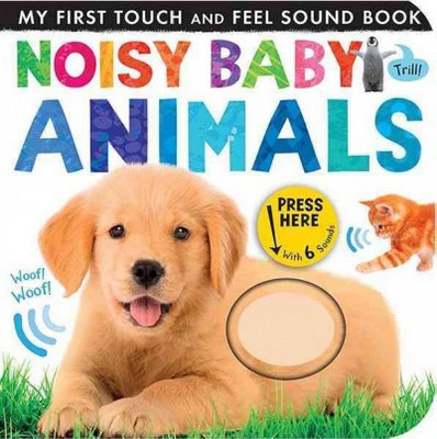 Noisy Baby Animals (Hardcover)(Patricia Hegarty)