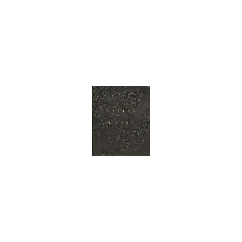Ingrid Donat (Hardcover) (Anne Bony)