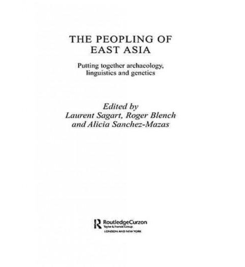Peopling of East Asia : Putting Together Archaeology, Linguistics and Genetics (Reprint) (Paperback) - image 1 of 1