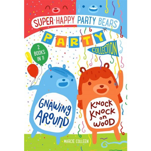 Super Happy Party Bears Party Collection #1 - by  Marcie Colleen (Hardcover) - image 1 of 1