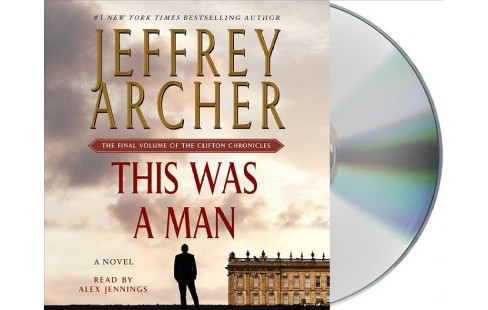 This Was a Man (Unabridged) (CD/Spoken Word) (Jeffrey Archer) - image 1 of 1