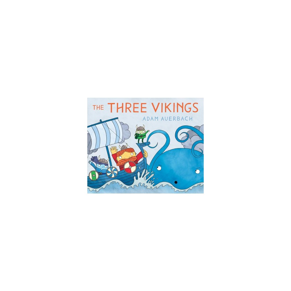 Three Vikings - by Adam Auerbach (School And Library)