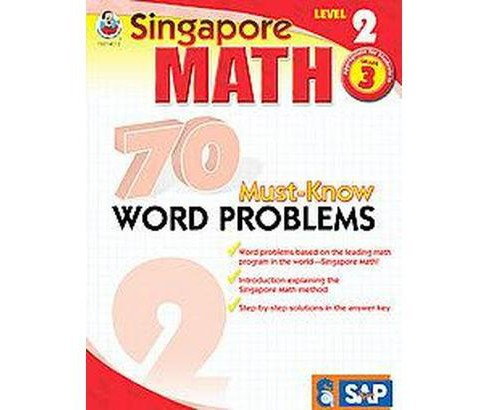Singapore Math 70 Must-Know Word Problems, Level 2 (Workbook) (Paperback) - image 1 of 1