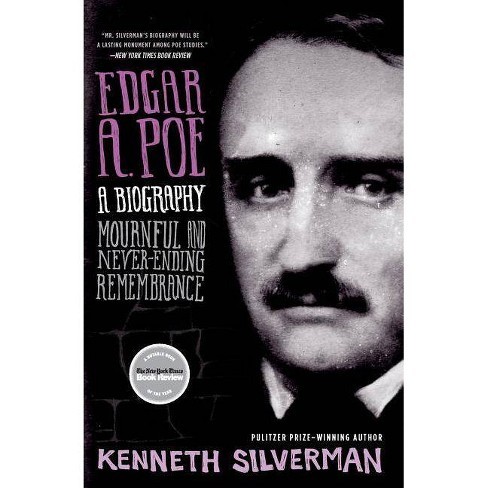 Edgar A. Poe: A Biography - by  Kenneth Silverman (Paperback) - image 1 of 1