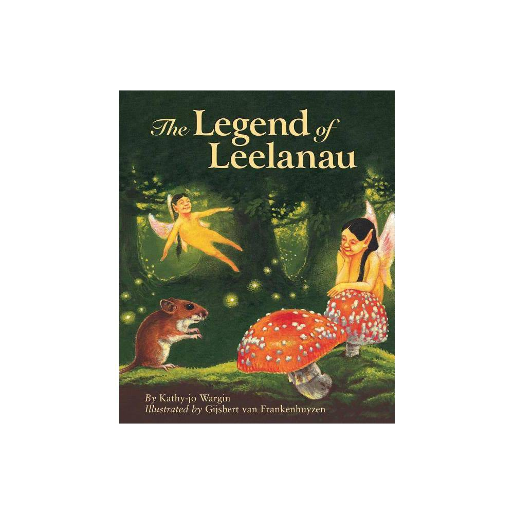 The Legend Of Leelanau Legend Sleeping Bear Hardcover