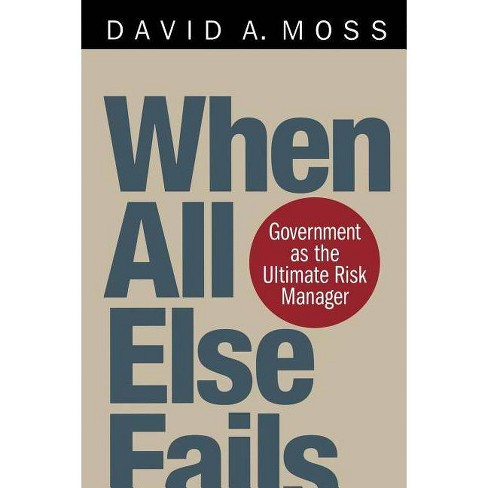 When All Else Fails - by  David A Moss (Paperback) - image 1 of 1
