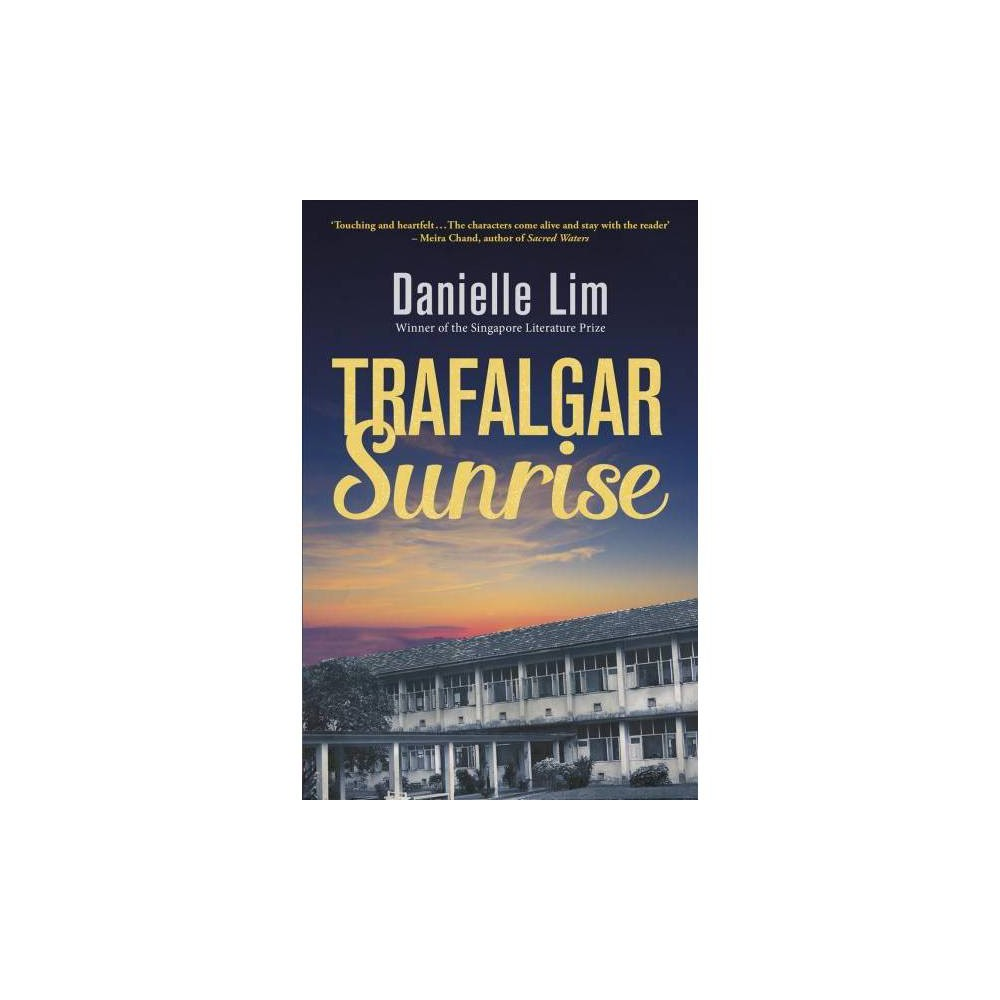Trafalgar Sunrise - by Danielle Lim (Paperback)