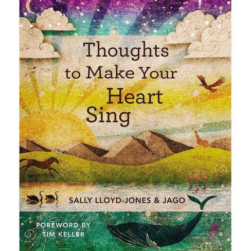 Thoughts to Make Your Heart Sing - by  Sally Lloyd-Jones (Hardcover) - image 1 of 1