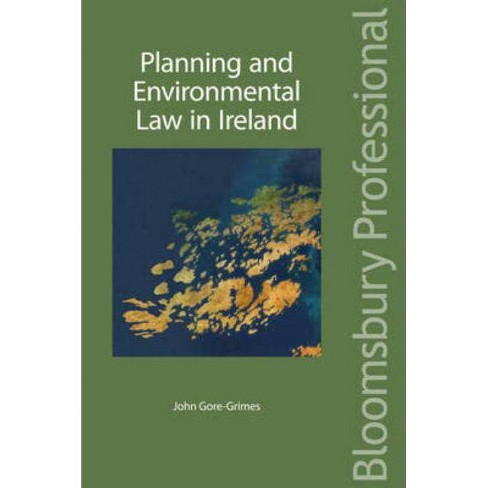 Planning and Environmental Law in Ireland - by  John Gore-Grimes (Paperback) - image 1 of 1