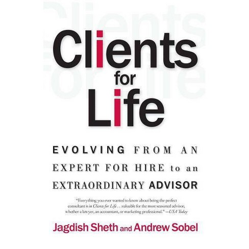 Clients for Life - by  Andrew Sobel & Jagdish Sheth (Paperback) - image 1 of 1