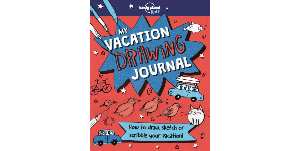 My Vacation Drawing Book - (Lonely Planet Kids) by Gillia...