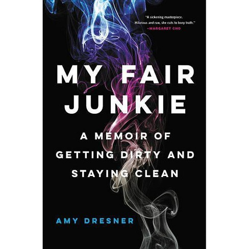 My Fair Junkie - by  Amy Dresner (Paperback) - image 1 of 1