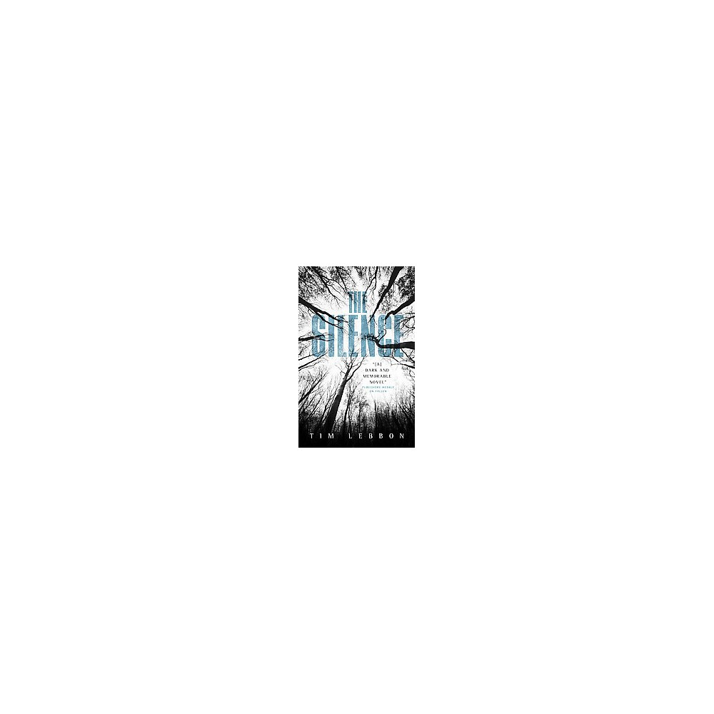 Silence (Paperback) (Tim Lebbon)