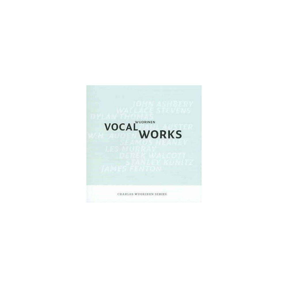 Wuorinen - Wourinen: Vocal Works (CD)