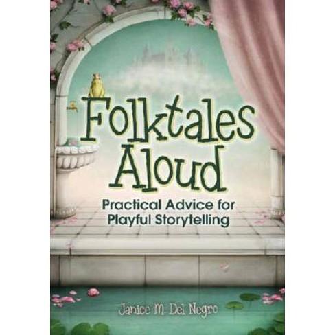 Folktales Aloud - by  Janice M Del Negro (Paperback) - image 1 of 1