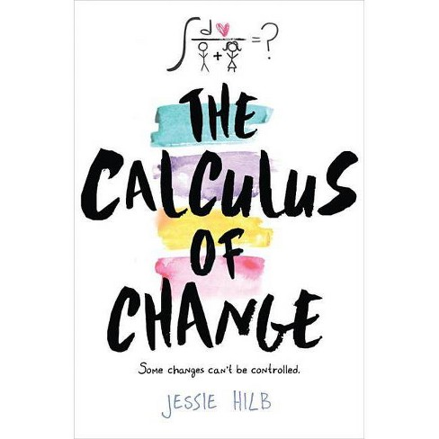 The Calculus of Change - by  Jessie Hilb (Hardcover) - image 1 of 1
