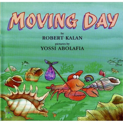 Moving Day - (Rise and Shine) by  Robert Kalan (Hardcover) - image 1 of 1