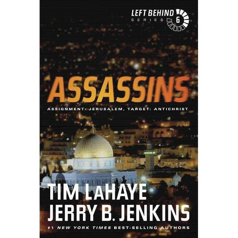 Assassins - (Left Behind) by  Tim LaHaye & Jerry B Jenkins (Paperback) - image 1 of 1