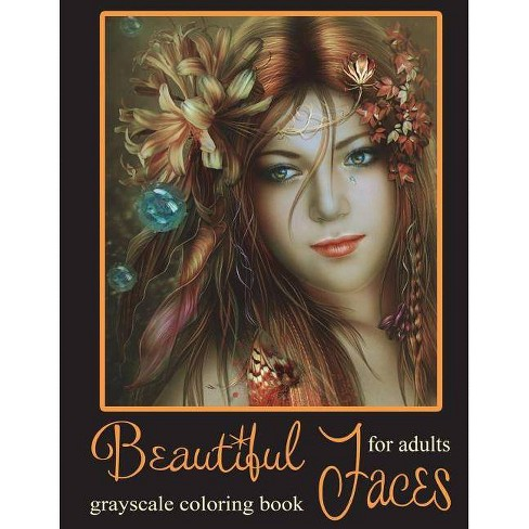Beautiful Faces - (Grayscale Coloring Book) by Catherine Bradford  (Paperback)