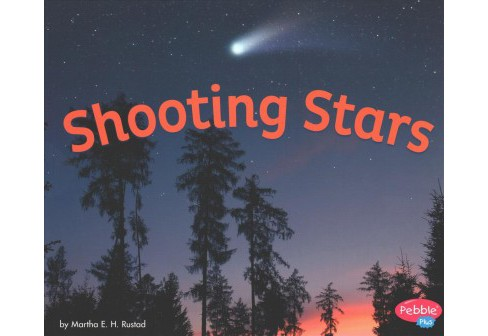 Shooting Stars (Paperback) (Martha E. H. Rustad) - image 1 of 1