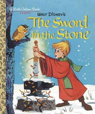 The Sword in the Stone ( Little Golden Books: Disney)(Hardcover)