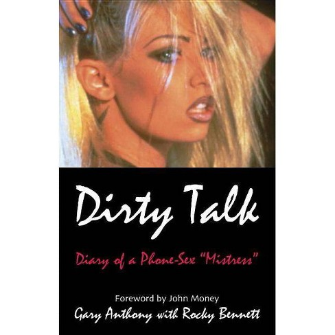 Dirty Talk - by  Gary Anthony (Hardcover) - image 1 of 1