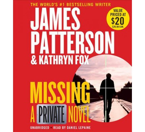 Missing -  Unabridged (Private) by James Patterson & Kathryn Fox (CD/Spoken Word) - image 1 of 1