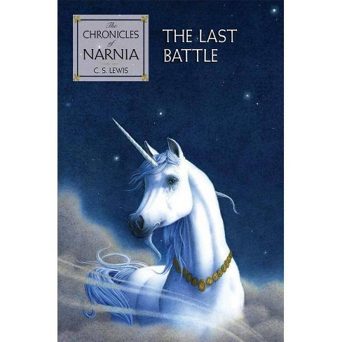 The Last Battle - (Chronicles of Narnia) by  C S Lewis (Hardcover) - image 1 of 1