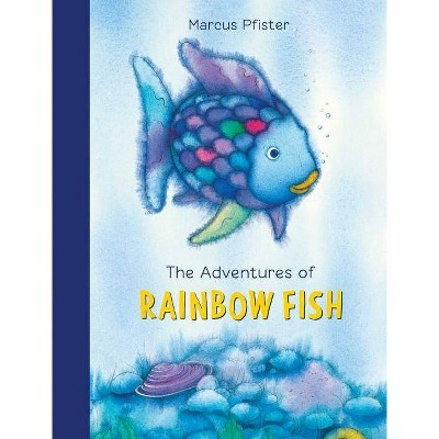 The Adventures of Rainbow Fish - by Marcus Pfister (Hardcover)