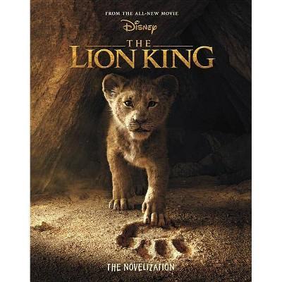 Lion King : The Novelization -  (Lion King) by Elizabeth Rudnick (Paperback)
