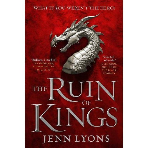 Ruin of Kings - (Chorus of Dragons) by  Jenn Lyons (Paperback) - image 1 of 1