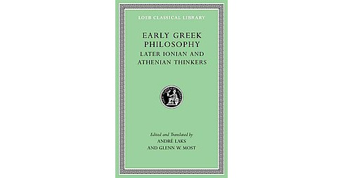 Early Greek Philosophy : Early Ionian Thinkers (Vol 3) (Hardcover) - image 1 of 1