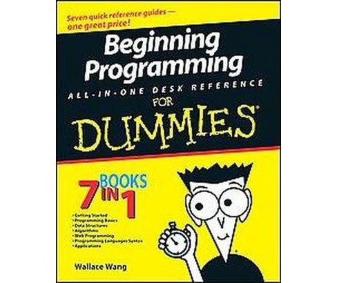 Beginning Programming All-in-One Desk Reference for Dummies (Paperback) (Wallace Wang) - image 1 of 1
