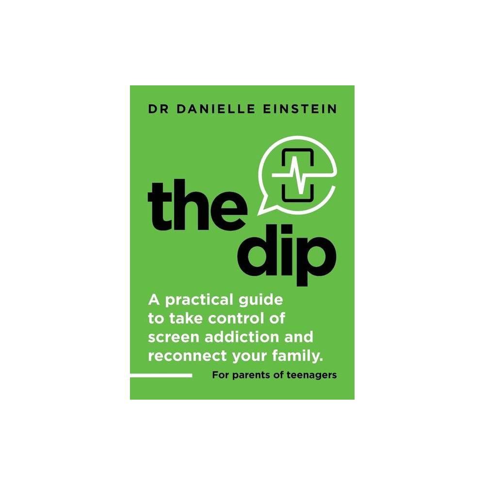 The Dip By Danielle Ariane Einstein Paperback