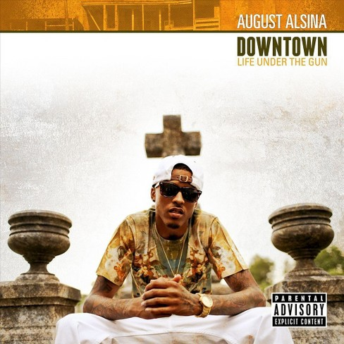 August alsina - Downtown:Life under the gun [Explicit Lyrics] (CD) - image 1 of 1