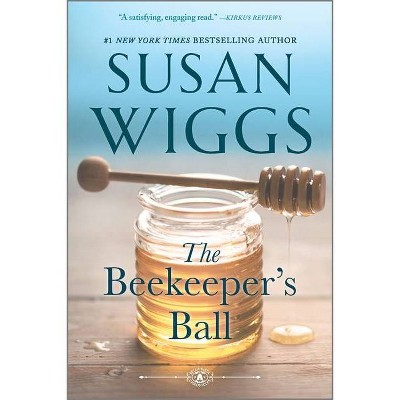The Beekeeper's Ball - (Bella Vista Chronicles, 2) by Susan Wiggs (Paperback)