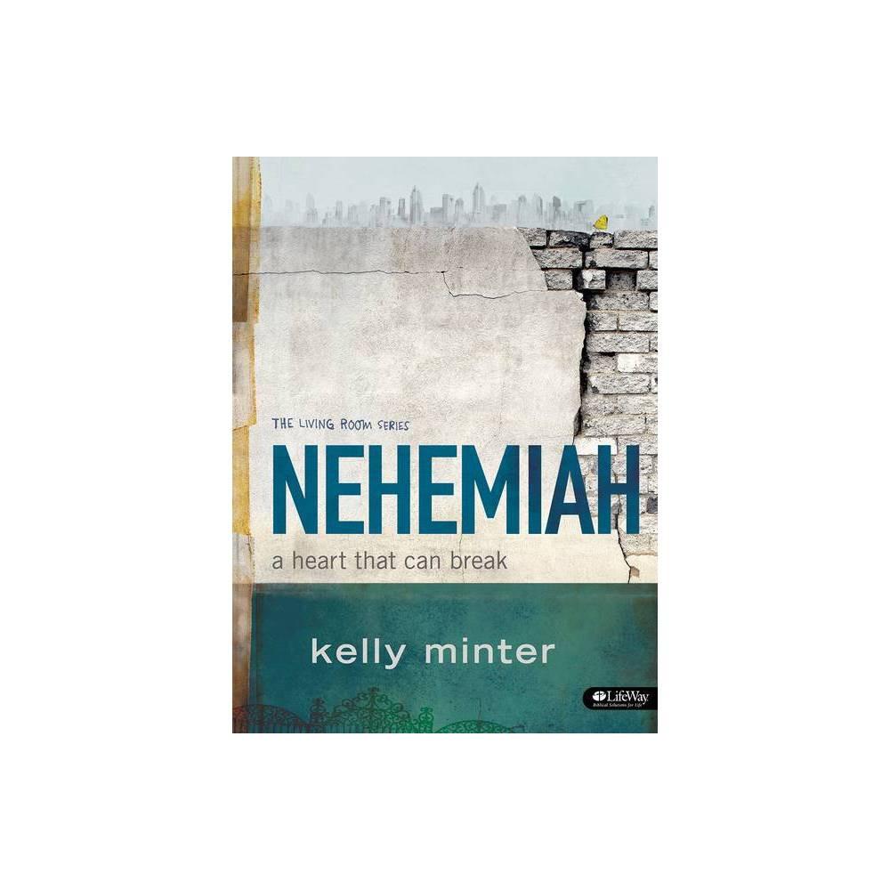 Nehemiah Bible Study Book Living Room Lifeway By Kelly Minter Paperback