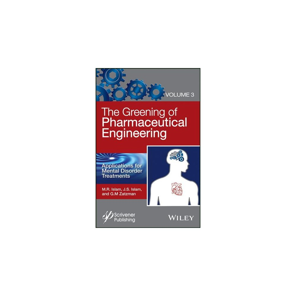 Greening of Pharmaceutical Engineering, Applications for Mental Disorder Treatments (Vol 3) (Hardcover)
