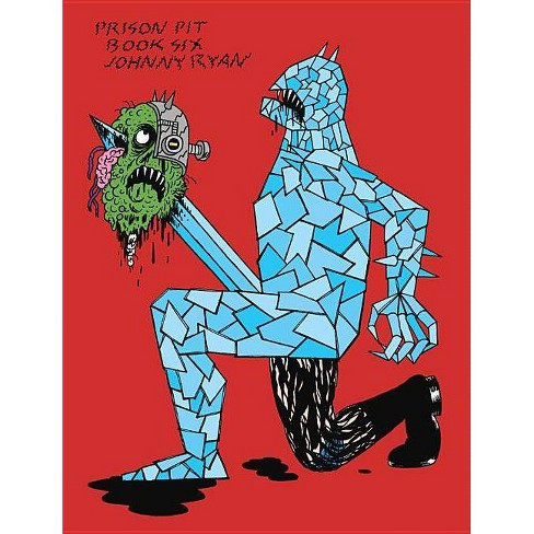 Prison Pit Book 6 - by  Johnny Ryan (Paperback) - image 1 of 1