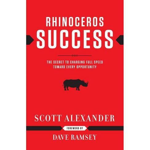 Rhinoceros Success - by  Scott Alexander (Hardcover) - image 1 of 1
