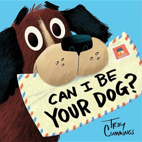 Can I Be Your Dog by Tory Cummings (Hardcover) - image 1 of 1