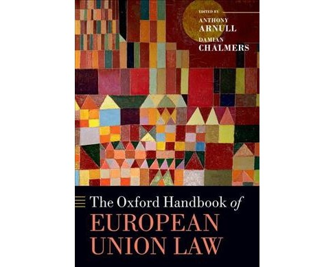 Oxford Handbook of European Union Law (Reprint) (Paperback) - image 1 of 1