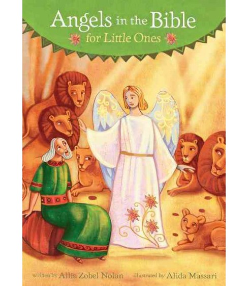 Angels in the Bible for Little Ones (Hardcover) (Allia Zobel-Nolan) - image 1 of 1