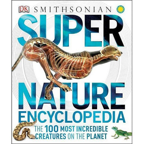 Super Nature Encyclopedia - (Super Encyclopedias) (Hardcover) - image 1 of 1