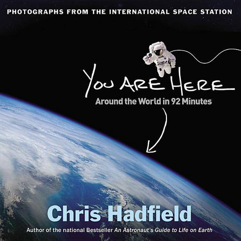 You Are Here - by  Chris Hadfield (Hardcover) - image 1 of 1