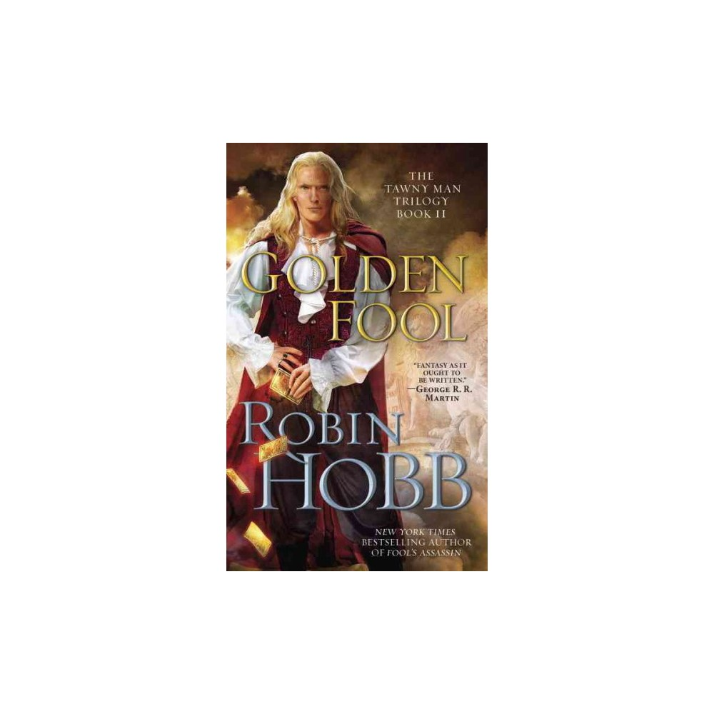 Golden Fool - (Tawny Man Trilogy) by Robin Hobb (Paperback)