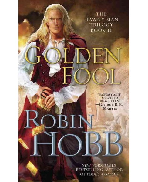 Golden Fool -  (Tawny Man Trilogy) by Robin Hobb (Paperback) - image 1 of 1
