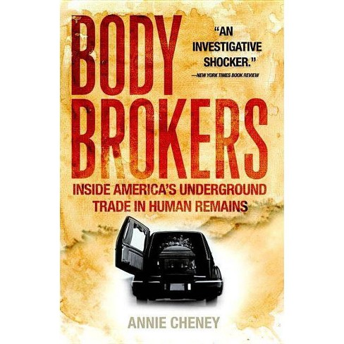 Body Brokers - by  Annie Cheney (Paperback) - image 1 of 1